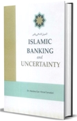 Picture of Islamic Banking & Uncertainty