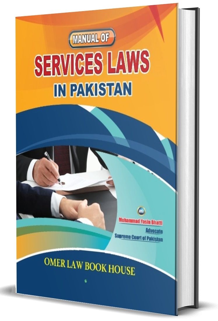 Manual of Services Laws in Pakistan