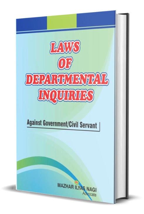 Law of Departmental Inquiries against Government / Civil Servants