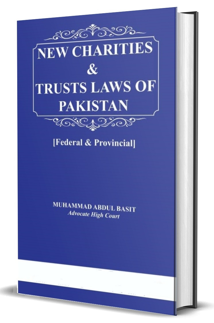 New Charities and Trusts Laws of Pakistan