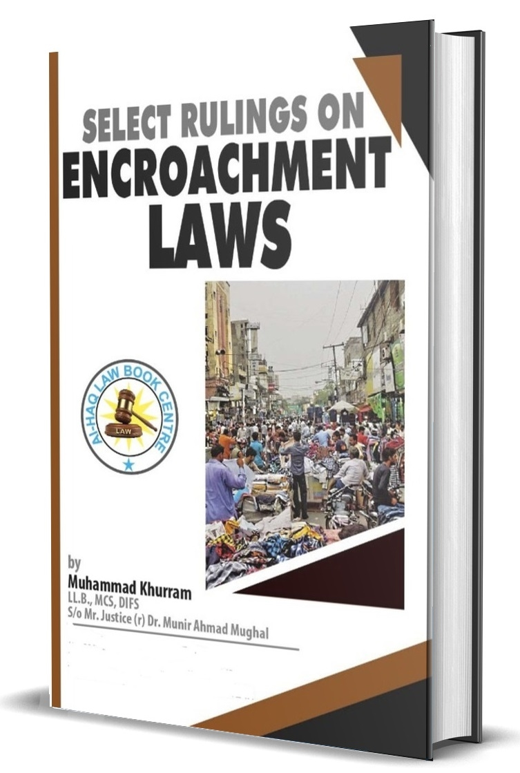 Select Rulings on Encroachment Laws